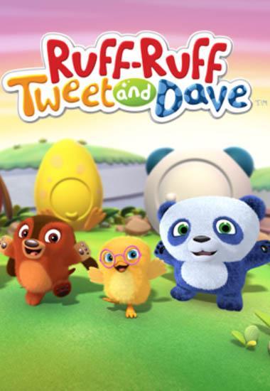 Ruff-Ruff, Tweet and Dave